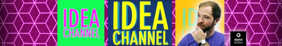 The current YouTube banner for Idea Channel