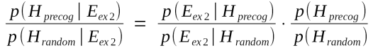 The Bayes Factor, in a Bayesian Odds Ratio form.
